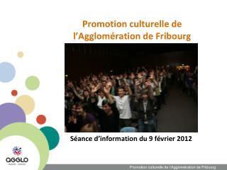 Promotion culturelle de l'Agglomération de Fribourg