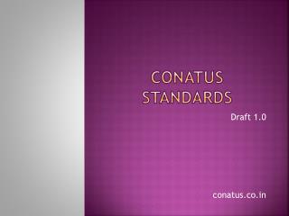 Conatus Standards