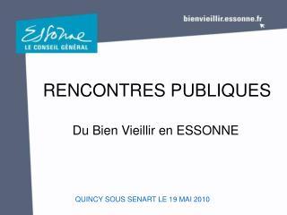 RENCONTRES PUBLIQUES