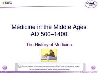 Medicine in the Middle Ages AD 500–1400