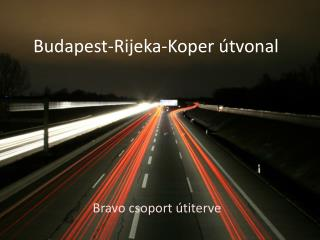 Budapest-Rijeka-Koper útvonal