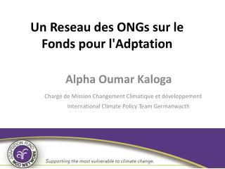 Un Reseau  des ONGs  sur  le Fonds  pour l'Adptation