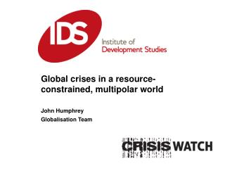 Global crises in a resource-constrained,  multipolar  world