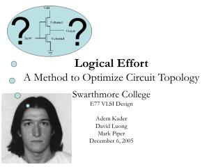 Logical Effort A Method to Optimize Circuit Topology
