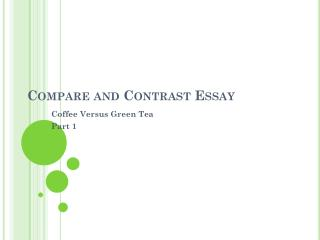 Compare and Contrast Essay