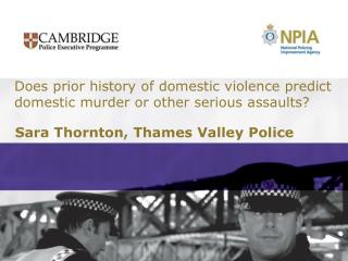 Does prior history of domestic violence predict domestic murder or other serious assaults?