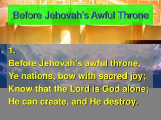 Before Jehovah's Awful Throne