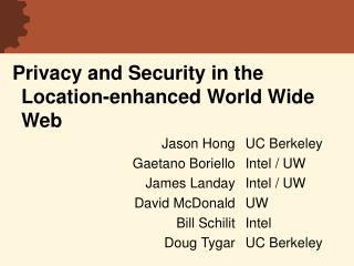 Privacy and Security in the Location-enhanced World Wide Web