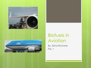 Biofuels in Aviation