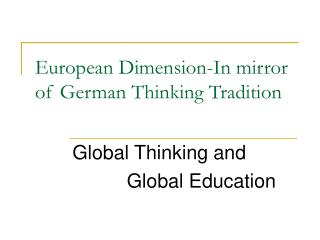 European Dimension-In mirror of German Thinking Tradition