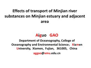 Effects of transport of Minjian river substances on Minjian estuary and adjacent area