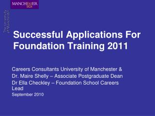 Successful Applications For Foundation Training 2011