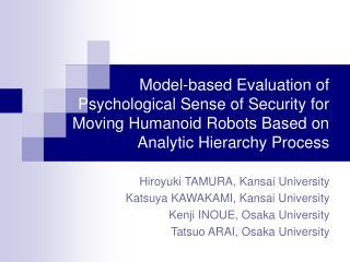 Hiroyuki TAMURA, Kansai University Katsuya KAWAKAMI, Kansai University