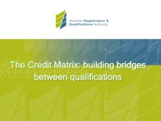 The Credit Matrix: building bridges between qualifications