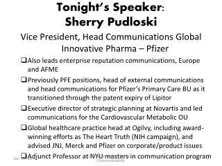 Tonight's Speaker:  Sherry Pudloski