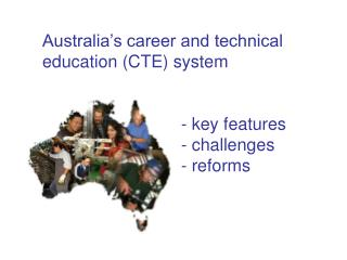 Key Features of the Australian CTE System