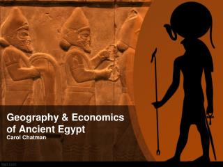 Geography & Economics of Ancient Egypt