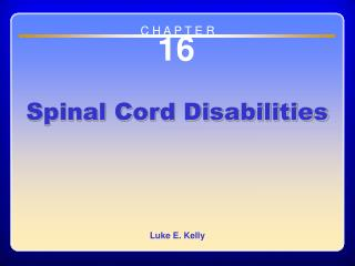 Chapter 16 Spinal Cord Disabilities