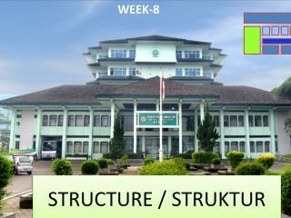 STRUCTURE / STRUKTUR