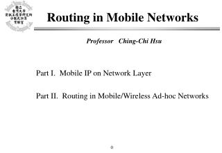 Routing in Mobile Networks