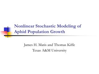Nonlinear Stochastic Modeling of Aphid Population Growth