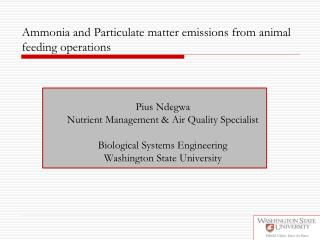 Ammonia and Particulate matter emissions from animal feeding operations