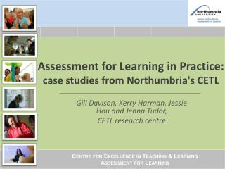 Assessment for Learning in Practice:  case studies from Northumbria's CETL