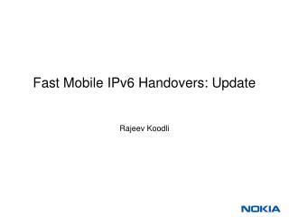 Fast Mobile IPv6 Handovers: Update