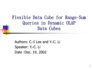 Flexible Data Cube for Range-Sum Queries in Dynamic OLAP  Data Cubes