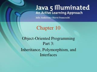 Object-Oriented Programming  Part 3: Inheritance, Polymorphism, and Interfaces