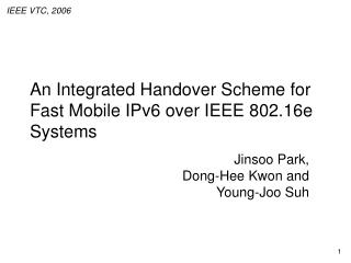 An Integrated Handover Scheme for Fast Mobile IPv6 over IEEE 802.16e Systems