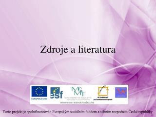 Zdroje a literatura
