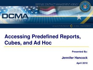 Accessing Predefined Reports, Cubes, and Ad Hoc