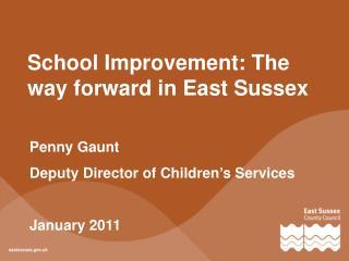School Improvement: The way forward in East Sussex