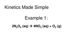 Kinetics Made Simple