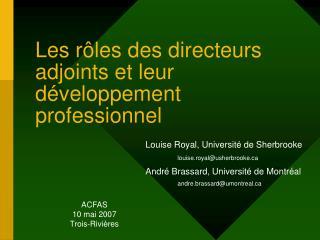 Les rôles des directeurs adjoints et leur développement professionnel