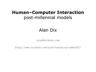 Human–Computer Interaction post-millennial models