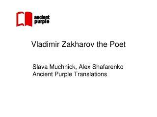 Vladimir Zakharov the Poet