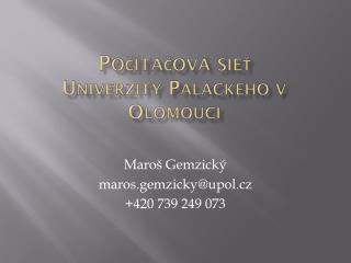 Po čítačová sieť Univerzity Palackého v Olomouci
