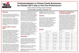 Professionalization in Chinese Family Businesses: Do Outside CEO�s Help or Hurt Firm Performance?