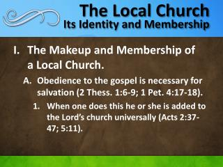 The Local Church Its Identity and Membership
