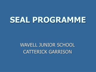 SEAL PROGRAMME