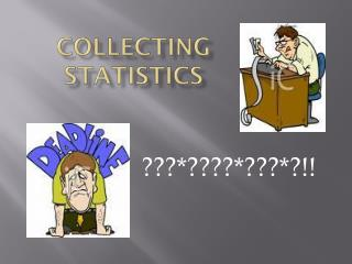 Collecting statistics