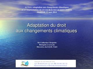 Adaptation du droit aux changements climatiques