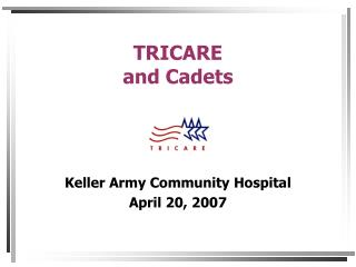 TRICARE and Cadets
