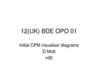 12(UK) BDE OPO 01