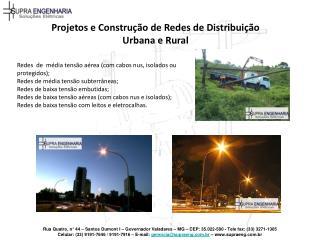 Rua Quatro, n  44   Santos Dumont I   Governador Valadares   MG   CEP: 35.022-580 - Tele fax: 33 3271-1305 Celular: 33 9