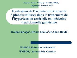 1 FMPOS, Université de Bamako 2 FMPOS, Université de  Conakry