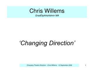 Chris Willems GradDipArtsAdmin MA