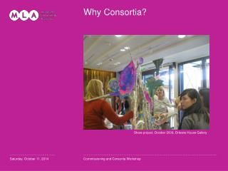 Why Consortia?